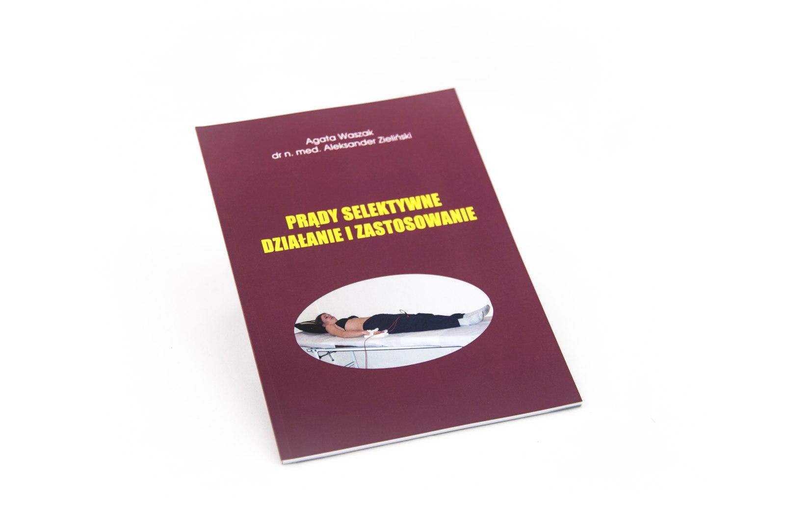 Prądy selektywne. Działanie i zastosowanie, Agata Waszak, Aleksander Zieliński, 2004